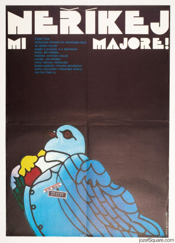 Dont Call Me Major, Award Winning Movie Poster, Karel aca