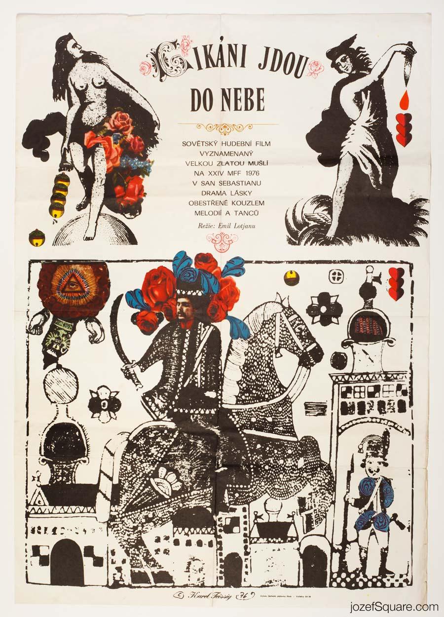 Gypsies Are Found Near Heaven Movie Poster, Karel Teissig