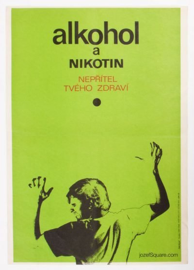 Health Propaganda Poster, Alcohol and Nicotine, Michal Machon