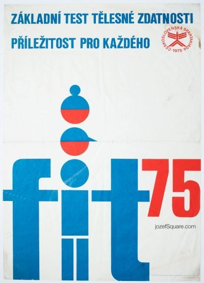 Propaganda Poster, Fit 75, Unknown Artist
