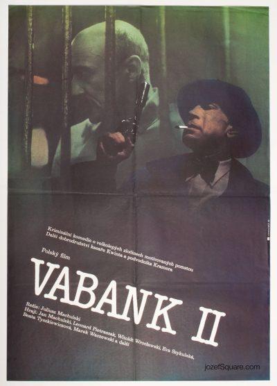 Movie Poster, Vabank II, Dimitrij Kadrnozka